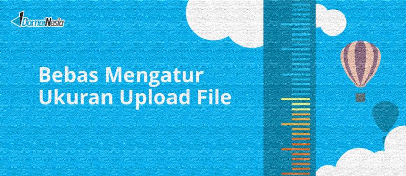 cara mengatur ukuran upload file di cpanel