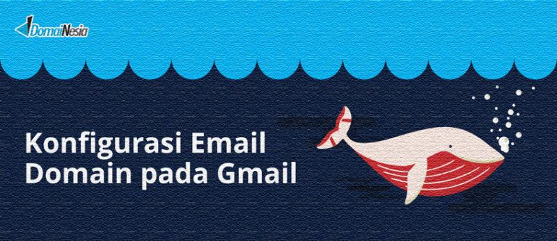mengatur email domain pada gmail