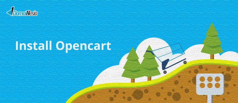 cara mudah instalasi opencart untuk toko online