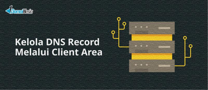 kelola dns record melalui client area