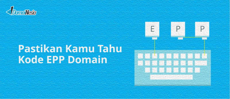 pastikan kamu tahu kode epp domain