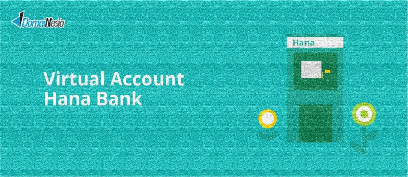 virtual account hana bank