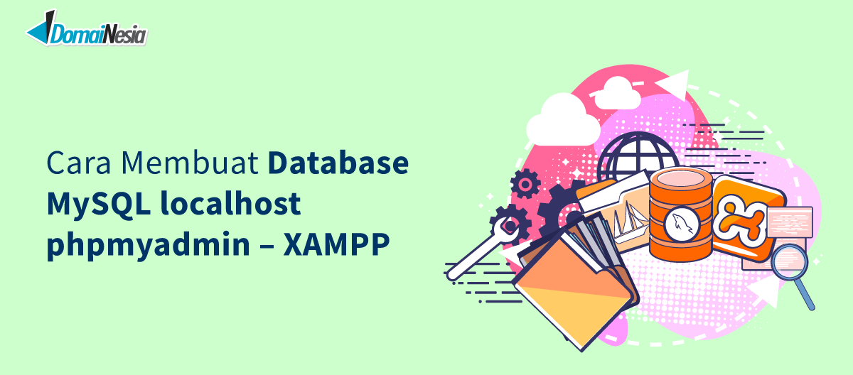 ara membuat database MySQL localhost phpmyadmin - XAMPP
