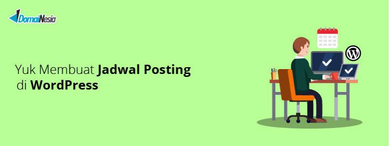 cara membuat jadwal posting di wordpress