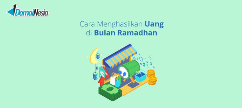cara menghasilkan uang di bulan ramadhan