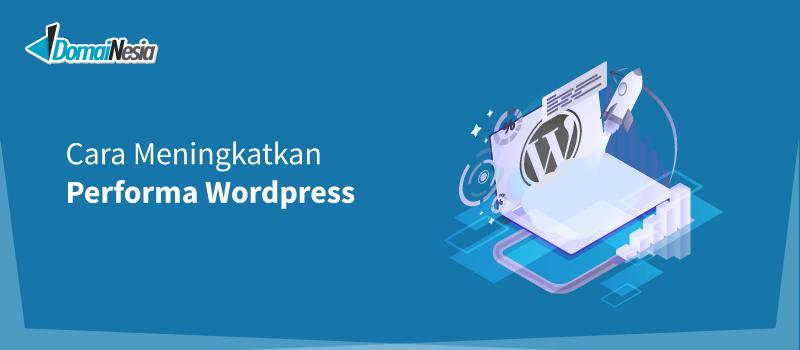cara meningkatkan performa wordpress