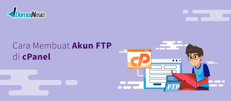Cara Membuat Akun FTP di cPanel Hosting Murah - DomaiNesia