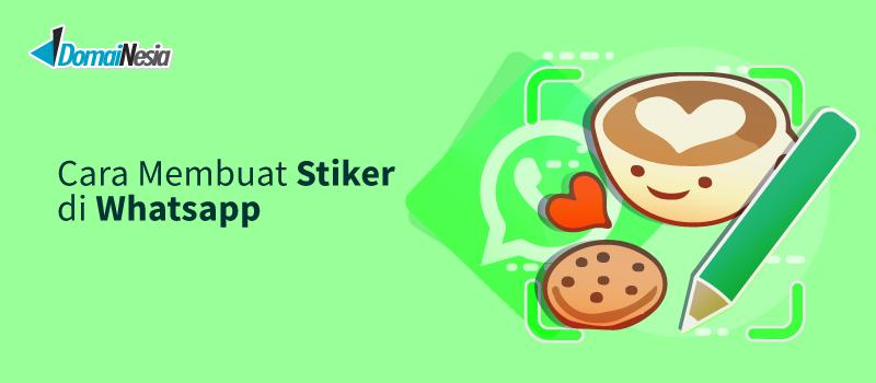 Cara Membuat Stiker Di Wa Whatsapp Mudah