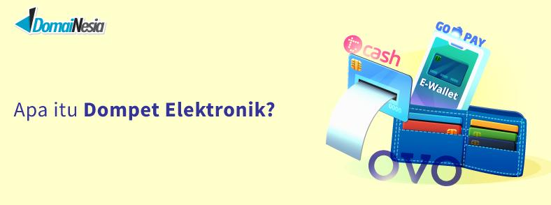 Dompet elektronik adalah