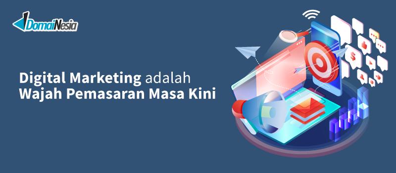 Apa itu Digital Marketing, & Cara Pemasaran Dengan Digital ...
