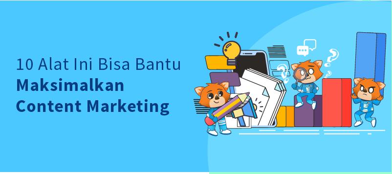 Alat Content Marketing