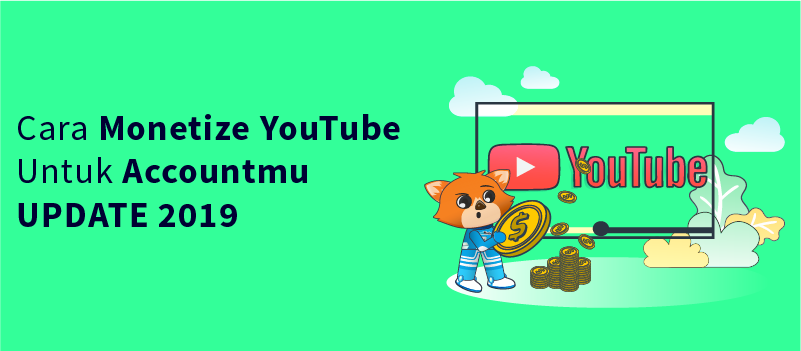 Cara Monetize YouTube