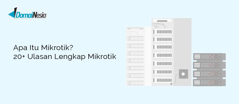 apa itu Mikrotik