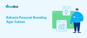 Rahasia Personal Branding Agar Sukses