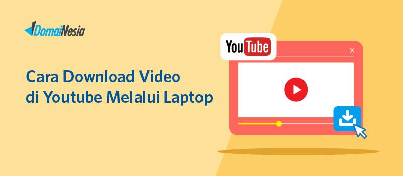 Cara-Download-Video-di-Youtube